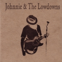 -Johnny and the Lowdowns